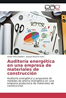 Auditoría energética en una empresa de materiales de construcción: Auditoría energética y propuesta de medidas