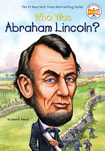 Who Was Abraham Lincoln? (The Date Of The Declaration Of Independence)