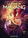 Le monde de Maliang, tome 5 : L'oiseau par Erkol