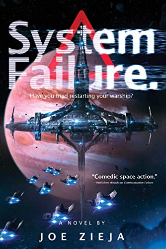 System Failure (Epic Failure Trilogy Book 3) by [Zieja, Joe]