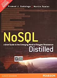 [(NoSQL Distilled: A Brief Guide to the Emerging World of Polyglot Persistence)] [by: Pramodkumar J. Sadalage]