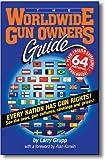 The Worldwide Gun Owner's Guide, Larry Grupp, 1889632279