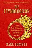 The Etymologicon: A Circular Stroll Through the Hidden Connections of the English Language