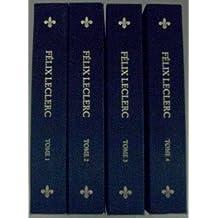 Les oeuvres de Félix Leclerc (4 tomes)