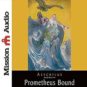 Prometheus Bound Audiobook