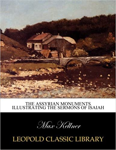 Downloading google books to ipod The Assyrian Monuments Illustrating the Sermons of Isaiah B0169WVZP6 (Letteratura italiana) PDF DJVU FB2