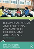 Behavioral, Social, and Emotional Assessment of Children and Adolescents 4th Edition