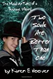 Two Souls Are Better Than One, Karen Hoover, 1466486872