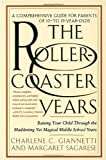 The Rollercoaster Years, Charlene C. Giannetti and Margaret Sagarese, 0553066846