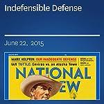 Indefensible Defense | Mark Helprin