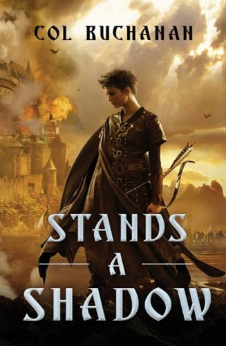 Shadows Stand - Stands a Shadow (Heart of the World Book 2)
