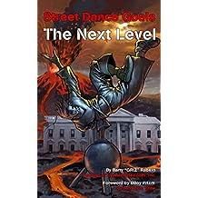 Street Dance Goals - The Next Level (Super Power Practice Book 2)