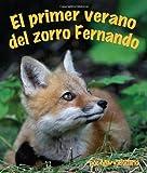 El primer verano del zorro Fernando / Ferdinand Fox's First Summer (Spanish Edition)