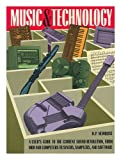 Music and Technology, Newquist, Harvey, 0823075788