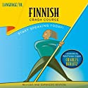 Finnish Crash Course by LANGUAGE/30 Audiobook by  LANGUAGE/30 Narrated by  LANGUAGE/30