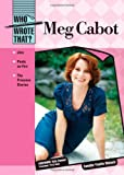 img - for Meg Cabot (Who Wrote That?) by Camille-Yvette Welsch (2008-06-01) book / textbook / text book