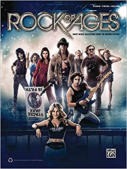 Rock of Ages -- Movie Selections: Piano/Vocal/Guitar