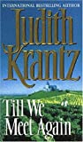 Front cover for the book Till We Meet Again by Judith Krantz
