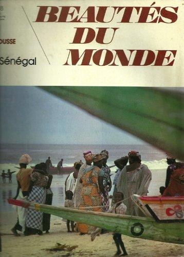 Beautes Du Monde, Le Senegal, No 88 de Decouvrir Larousse