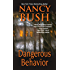 Dangerous Behavior