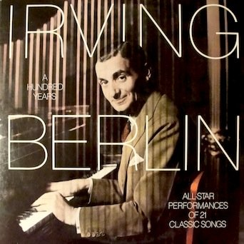 "Irving Berlin A Hundred Years: All - Star Performances of 21 Classic Song (2 Record Set) Selections: Always, White Christmas, Cheek To Cheek, ""Face The Music"" Medley, Mandy, Puttin' On The Ritz, What'll I Do, How Deep Is The Ocean & Many More Bing Crosby White Christmas Year"