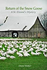[(Return of the Snow Goose)] [By (author) Diane Walker] published on (December, 2013) Paperback