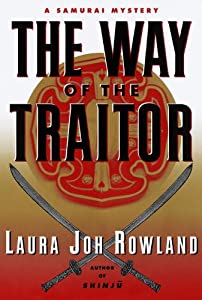 The Way of the Traitor: A Samurai Mystery (Sano Ichiro Novels Book 3)