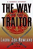 The Way of the Traitor: A Samurai Mystery (Sano Ichiro Novels)