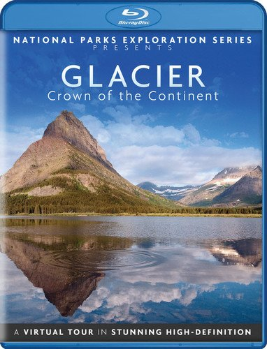 National Parks Exploration Series - Glacier National Park - Crown of the Continent - Blu-ray