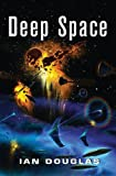 Deep Space (Star Carrier, Book 4) by Douglas, Ian (2013) Paperback