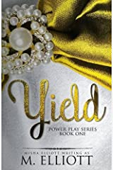 Yield (Power Play) (Volume 1)