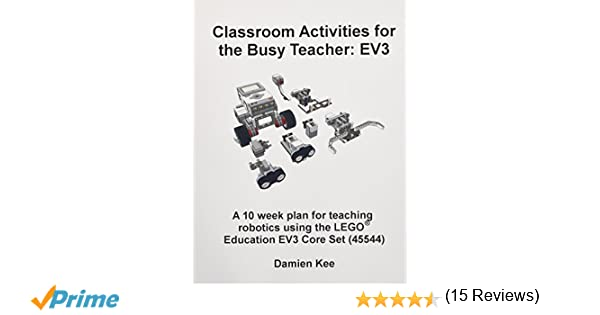 Classroom Activities for the Busy Teacher: EV3: Dr Damien Kee ...