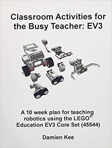 Classroom Activities For The Busy Teacher Ev3 Dr Damien Kee