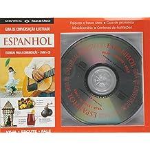 Espanhol. Guia de Conversação Ilustrado