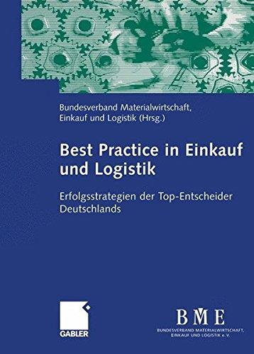 Best Practice in Einkauf und Logistik: Erfolgsstrategien der Top-Entscheider Deutschlands