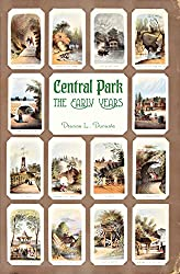Central Park: The Early Years