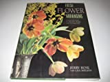 Fresh Flower Arranging, Jerry Rose and Lisa Shelkin, 1561384011
