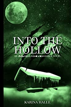Into the Hollow (Experiment in Terror #6) by [Halle, Karina]