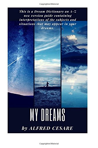 My Dreams by CreateSpace Independent Publishing Platform