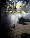 Book Cover for Hush Little Children
