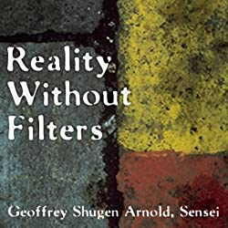 Reality Without Filters