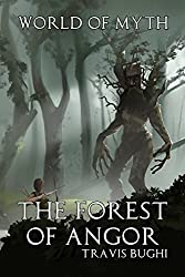The Forest of Angor (World of Myth Book 2)