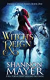 Witch's Reign (Desert Cursed Series Book 1) (The Desert Cursed Series) (Volume 1) by  Shannon Mayer in stock, buy online here