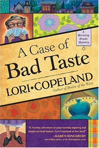 A Case of Bad Taste (A Morning Shade Mystery #1)