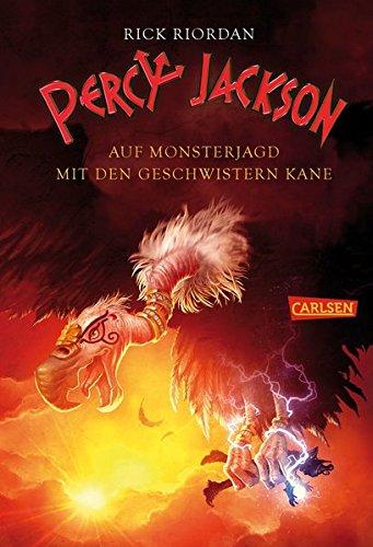 Percy Jackson - Auf Monsterjagd mit den Geschwistern Kane (Percy Jackson ) Gebundenes Buch – 10. Januar 2017 Rick Riordan Gabriele Haefs Claudia Max Carlsen
