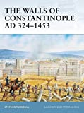 The Walls of Constantinople AD 324–1453 (Fortress)