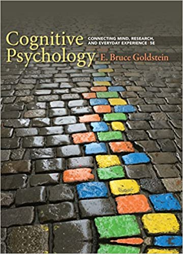 Cognitive Psychology: Connecting Mind, Research, and