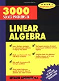 img - for 3,000 Solved Problems in Linear Algebra book / textbook / text book