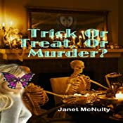 Trick or Treat or Murder: A Mellow Summers Paranormal Mystery | Janet McNulty