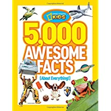 5,000 Awesome Facts (About Everything!) (National Geographic Kids)